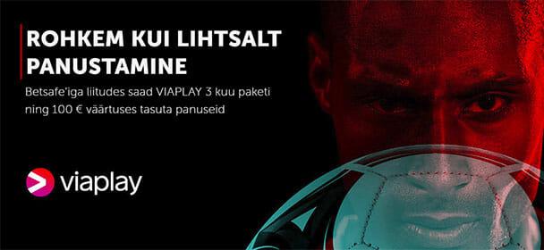 Betsafe Eesti - tasuta VIAPLAY spordipakett + €100 väärtuses tasuta panused