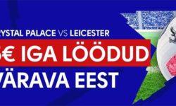 Crystal Palace vs Leicester City – Iga värava eest tasuta panus