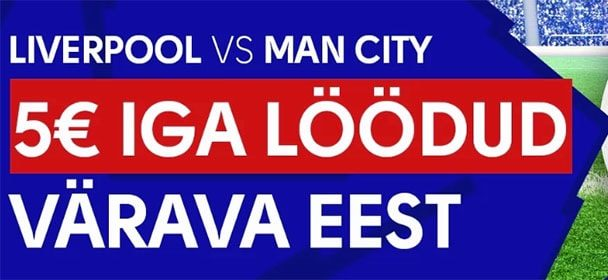 Liverpool vs Manchester city – iga värava eest €5 freebet